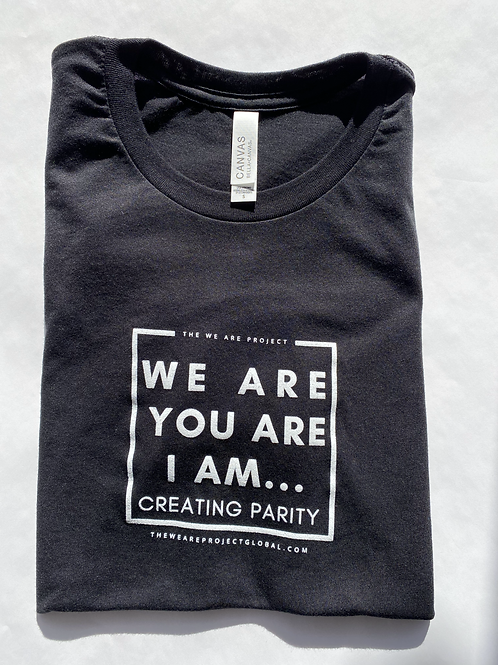 We Are Project T-Shirt