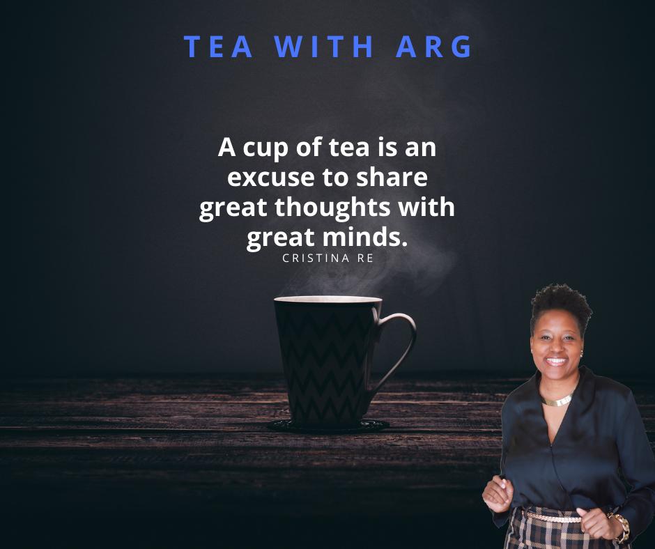 Tea With ARG