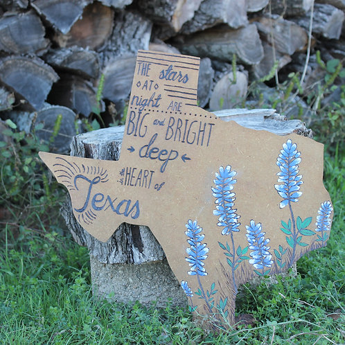Deep In The Heart Of Texas  - Wood Burned Wall Sign