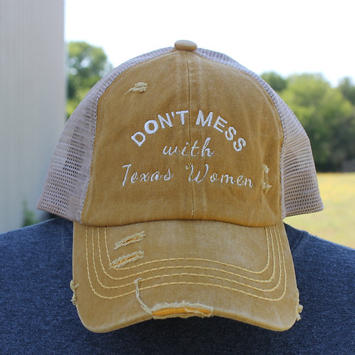 Don't Mess With Texas Women -Ponytail Hat