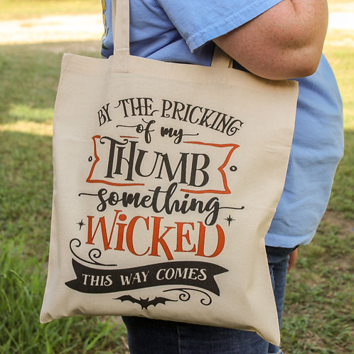 Something Wicked This Way Comes- Halloween Tote Bag