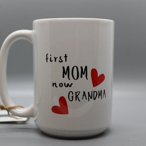 FIRST MOM NOW GRANDMA