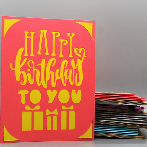 Happy Birthday To You -Card