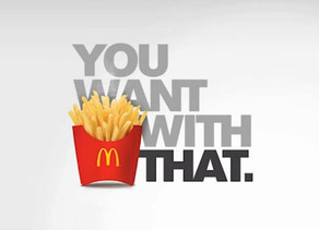 """What's your """"would you like fries with that""""?"""