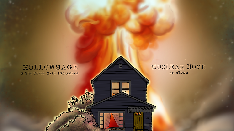"Hollowsage & the Three Mile Islanders Debut Album ""Nuclear Home"" 2020 CD"