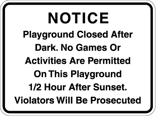 Notice Playground Closed After Dark.