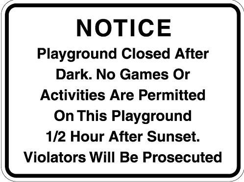 Notice - Playground Closed after dark.