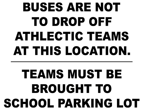 Buses are not to drop off athlectic teams