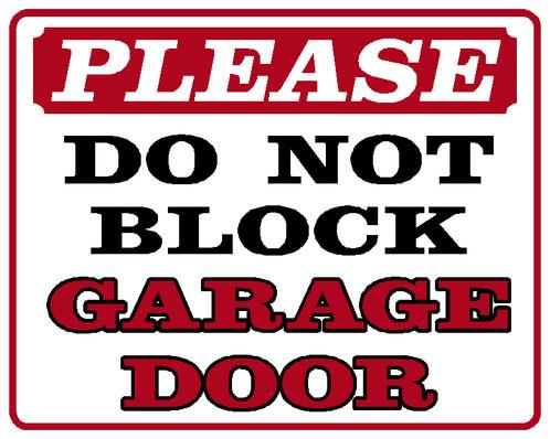 Please Do Not Block Garage Door
