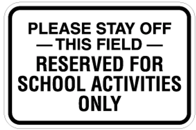 Please stay off this field