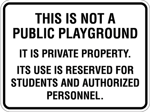 This is not a Public Playground