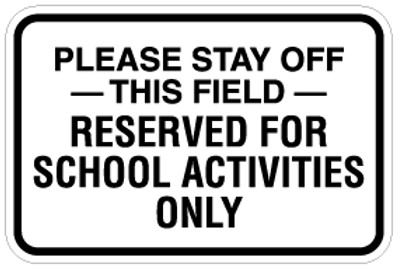 Please stay off the field