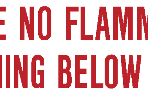 Store no flammable flashing below 100 F