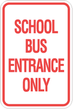 School bus entrance only