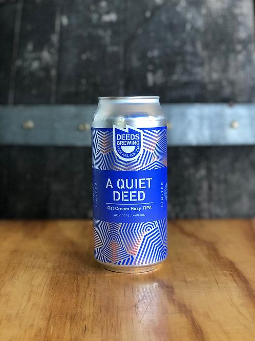 Quiet Deeds - A Quiet Deed, Oat Cream TIPA, 440mL