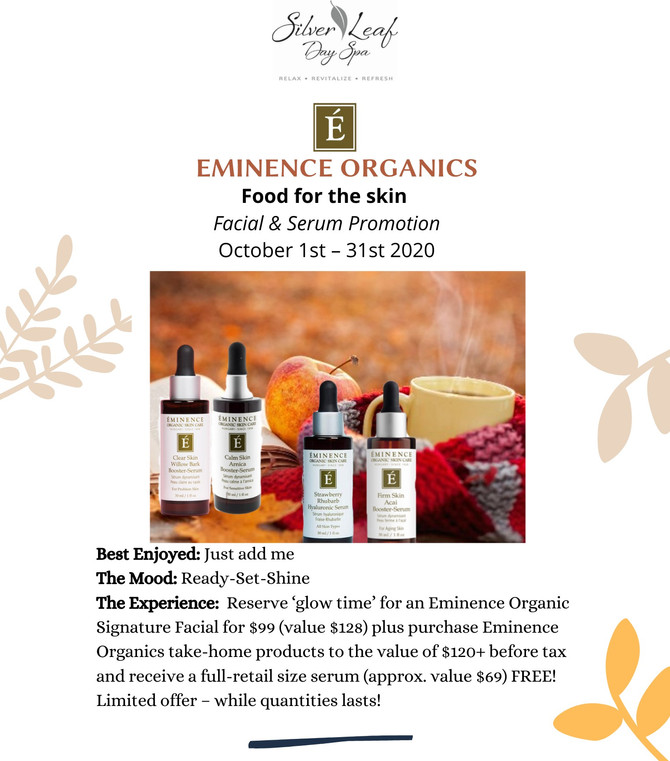 Eminence Organics Food For the skin Facial & Serum Promotion