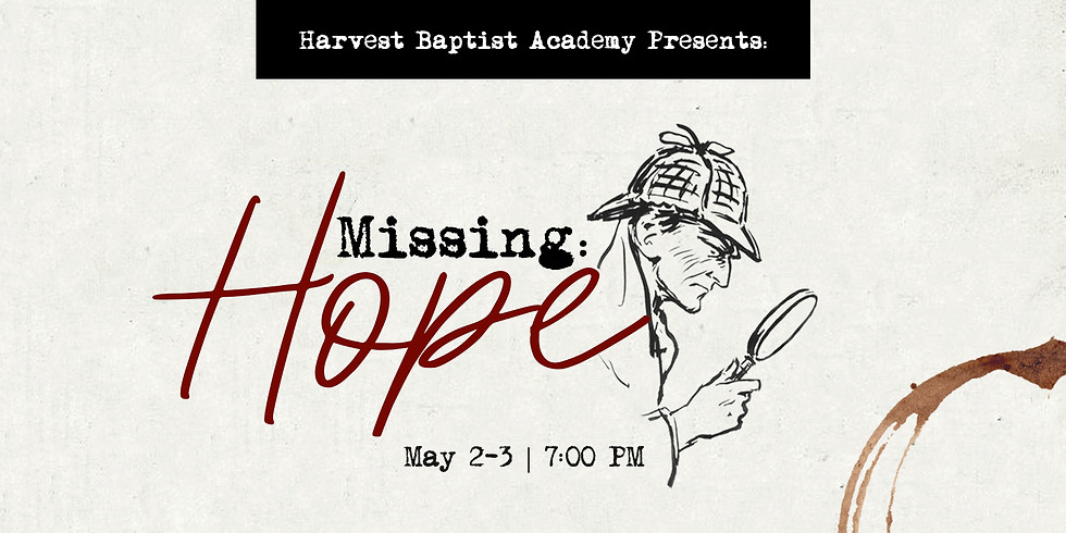 Missing Hope May 2 and 3 - Academy Drama