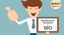 A importância de fazer SEO e Marketing de Conteúdo