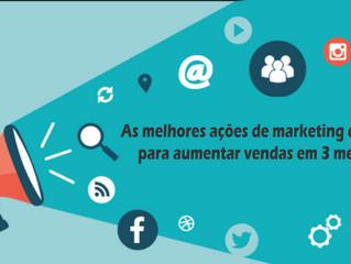 As melhores ações de marketing digital para aumentar vendas em 3 meses