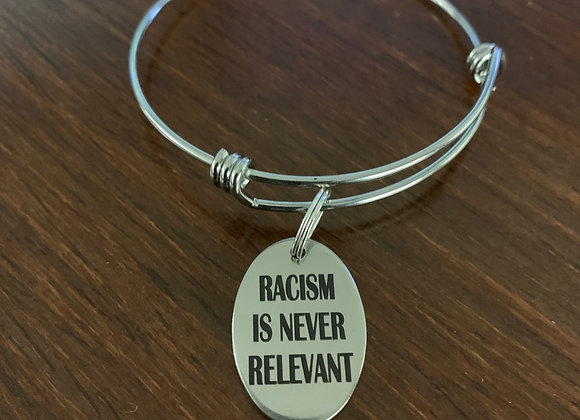 Racism is never Relevant