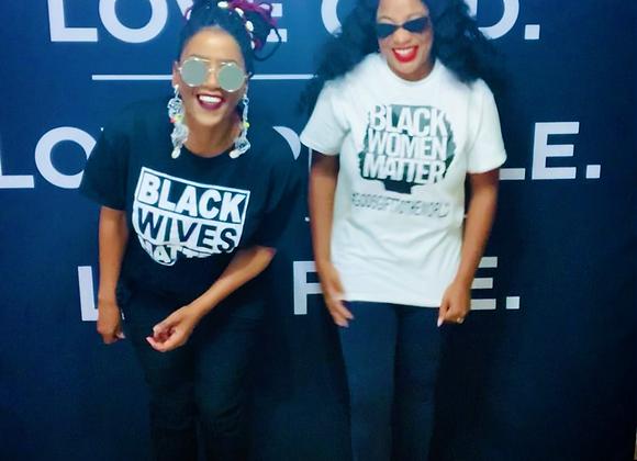 Black Wives Matter T-shirt