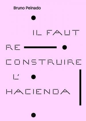 il-faut-reconstruire-l-hacienda-.jpg