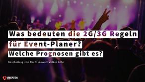 Was bedeuten die 2G/3G Regelungen für Event-Planer?