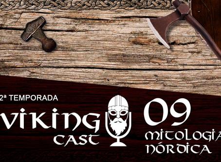 VIKING CAST - 2ª TEMPORADA: CAPÍTULO IX, MITOLOGIA NÓRDICA