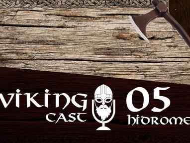VIKING CAST: CAPÍTULO V, HIDROMEL