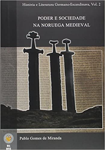 Poder e Sociedade na Noruega Medieval