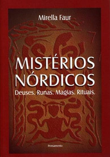 Mistérios Nórdicos: deuses, runas, magias e rituais