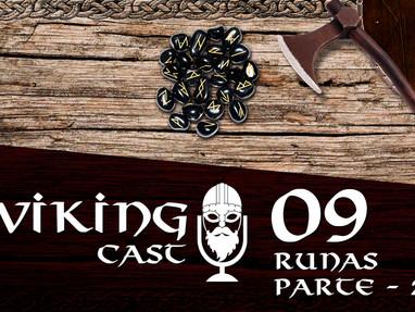 VIKING CAST: CAPÍTULO IX, RUNAS — PARTE 2