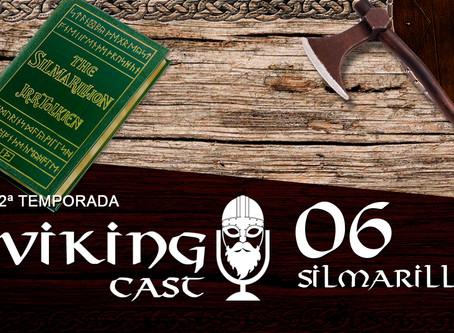 VIKING CAST - 2ª TEMPORADA: CAPÍTULO VI, SILMARILLION