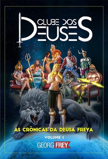 Clube dos Deuses: as crônicas da Deusa Freya