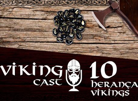 VIKING CAST: CAPÍTULO X, HERANÇA VIKING