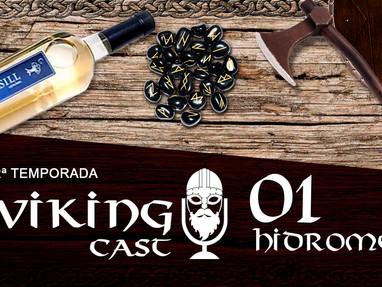 VIKING CAST - 2ª TEMPORADA: CAPÍTULO I, HIDROMEL