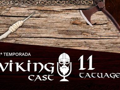 VIKING CAST – 2ª TEMPORADA: CAPÍTULO XI, TATUAGENS