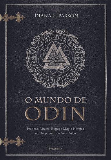 O mundo de Odin: Práticas, rituais e magia nórdica no neopaganismo germânico