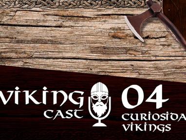 VIKING CAST: CAPÍTULO IV, CURIOSIDADES VIKINGS