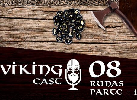 VIKING CAST: CAPÍTULO VIII, RUNAS — PARTE 1