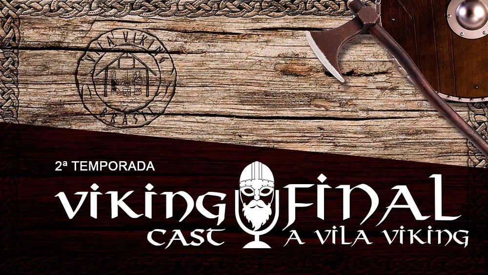 O Viking Cast original é o da Livros Vikings