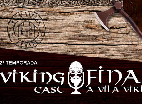 VIKING CAST – 2ª TEMPORADA: CAPÍTULO FINAL, A VILA VIKING