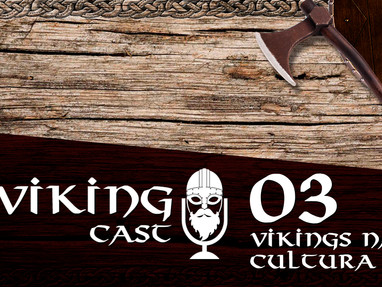 VIKING CAST: CAPÍTULO III, VIKINGS NA CULTURA POP