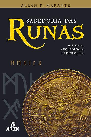 Sabedoria das Runas: história, arqueologia e literatura
