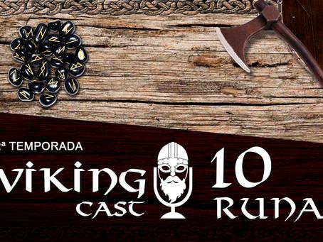 VIKING CAST – 2ª TEMPORADA: CAPÍTULO X, RUNAS