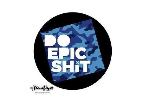The Do Epic Shit Stem Cover - Camo