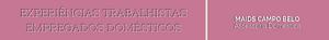 Experiências Trabalhistas de Empregados Domésticos | Narrados e Orientados pela a Maids Campo Belo Assessoria Doméstica