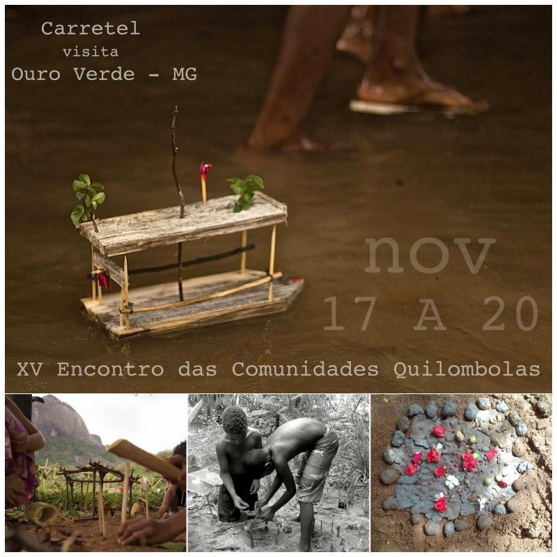 XV Encontro das Comunidades Quilombolas - Ouro Verde MG