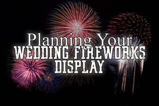 Planning your Wedding Fireworks Display