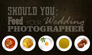 Should you: Feed your wedding photographer?